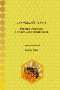 Jak včelařit s viry