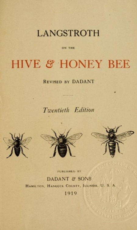 Langstroth on the hive & honey bee - L. L. Langstroth