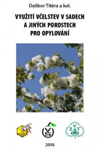 Využití včelstev v sadech a jiných prostorech pro opylování